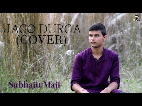 Video Jago Durga (Cover) | Puja Song | Subhajit Maji download in MP3, 3GP, MP4, WEBM, AVI, FLV January 2017