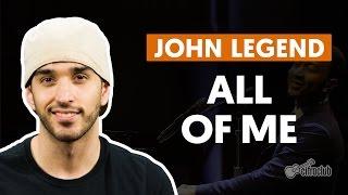 All Of Me - John Legend (aula de violão simplificada)