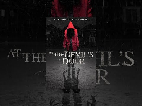 At the Devil's Door At the Devil's Door (Opening Scenes)