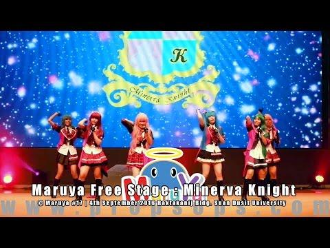 Maruya #17 | Maruya Free Stage : Minerva Knight