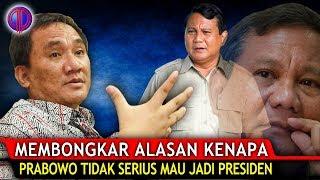Video Membongk4r Alasan Kenapa Prabowo Tidak Serius Mau Jadi Presiden MP3, 3GP, MP4, WEBM, AVI, FLV Oktober 2018