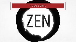 E eis que estamos de volta e já falando de Zen
