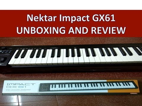NEKTAR IMPACT GX61 MIDI KEYBOARD UNBOXING AND OVERVIEW