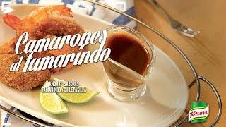 Camarones Knorr® Sabores Tamarindo y Chile Pasilla