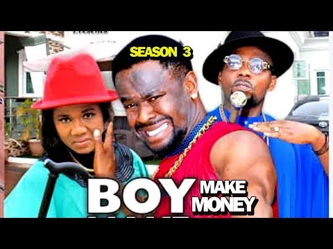 BOY MAKE MONEY SEASON 3 - New Movie 2019 Latest Nigerian Nollywood Movie Full HD