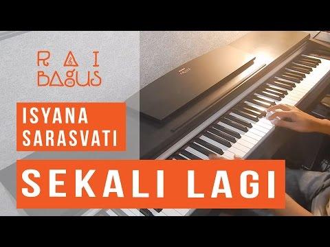 gratis download video - Isyana-Sarasvati--Sekali-Lagi-Piano-Cover-ost-Critical-Eleven