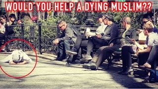 WOULD YOU HELP A DYING MUSLIM??For this social experiment, we dressed as a muslim and pretended to stifle in front of a crowd in the NYC streets. Watch this video to see shocking reactions. Thank you guys for watching, don't forget to share to spread awareness, and see you guys tomorrow.SUBSCRIBE here to be part of the journey: UC9oiXZIJ00hxTyne2l-k_4QPervious videos: https://www.youtube.com/watch?v=j3wjx0WfjTEhttps://www.youtube.com/watch?v=GystSuF2pVUhttps://www.youtube.com/watch?v=MT9D_...https://www.youtube.com/watch?v=IVqR3...https://www.youtube.com/watch?v=KsnLf...https://www.youtube.com/watch?v=Ec3R2...https://www.youtube.com/watch?v=jcegG...https://www.youtube.com/watch?v=kHzoj...https://www.youtube.com/watch?v=N2hN0...https://www.youtube.com/watch?v=LZotx...Music credit: Ross bugdenFollow us on:Instagram: Yaknowitsob // Moenaz_flacoSnapchat : YouknowitsOB // Moenaz_flacoTwitter : YaknowitsOB // MoeNaz_For business inquiries email us at: FutureTwinzTV2@gmail.com
