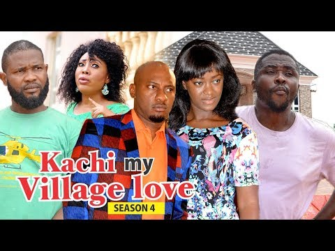 KACHI MY VILLAGE LOVE 4 - 2018 LATEST NIGERIAN NOLLYWOOD MOVIES || TRENDING NIGERIAN MOVIES