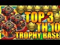 Clash Of Clans - NEW TOP 3 Town Hall 10 (TH10) Trophy Base 2017 + Defense Replays |ANTI 2 STAR |2017