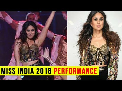 Femina Miss India 2018 : Kareena Kapoor Performanc