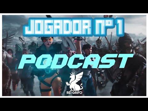 Podcast do Rei Grifo: Jogador Nº1