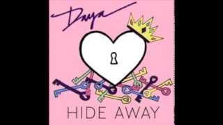 Daya's 'Hide Away' on iTunes!     www.theofficialdaya.com