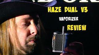 Haze Dual V3 Review by Medical Marijuana Review Show