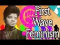 First Wave Feminism without White Women