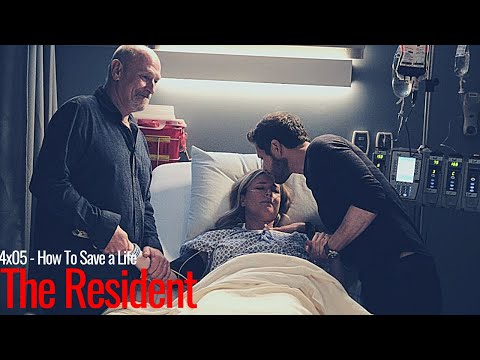 The Resident [4x05] II How To Save a Life [+Sub ITA]