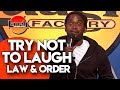 Download Lagu Try Not To Laugh | Law & Order | Laugh Factory Stand Up Comedy Mp3 Free