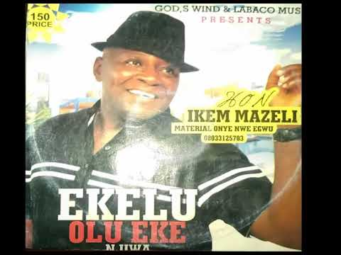 BEST Of Ikem Mazeli Highlife Music 2020