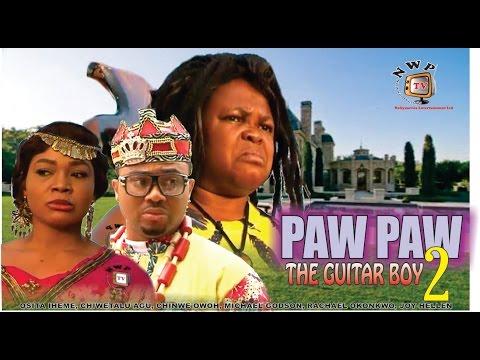 PawPaw the Guitar Boy 2     -2014 Latest Nigerian Nollywood Movie