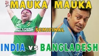 Thanks to the rains of England, Bangladesh has reached in semifinals. Unfortunately for them, India was waiting for this Mauka...