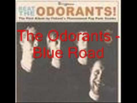 The Odorants - Blue Road