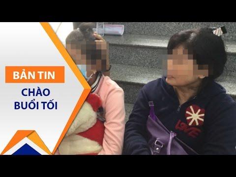 Bé gái 10 tuổi bị xâm hại đi phá thai | VTC - Thời lượng: 76 giây.
