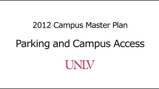 Parking and Campus Access - UNLV Campus Master Plan