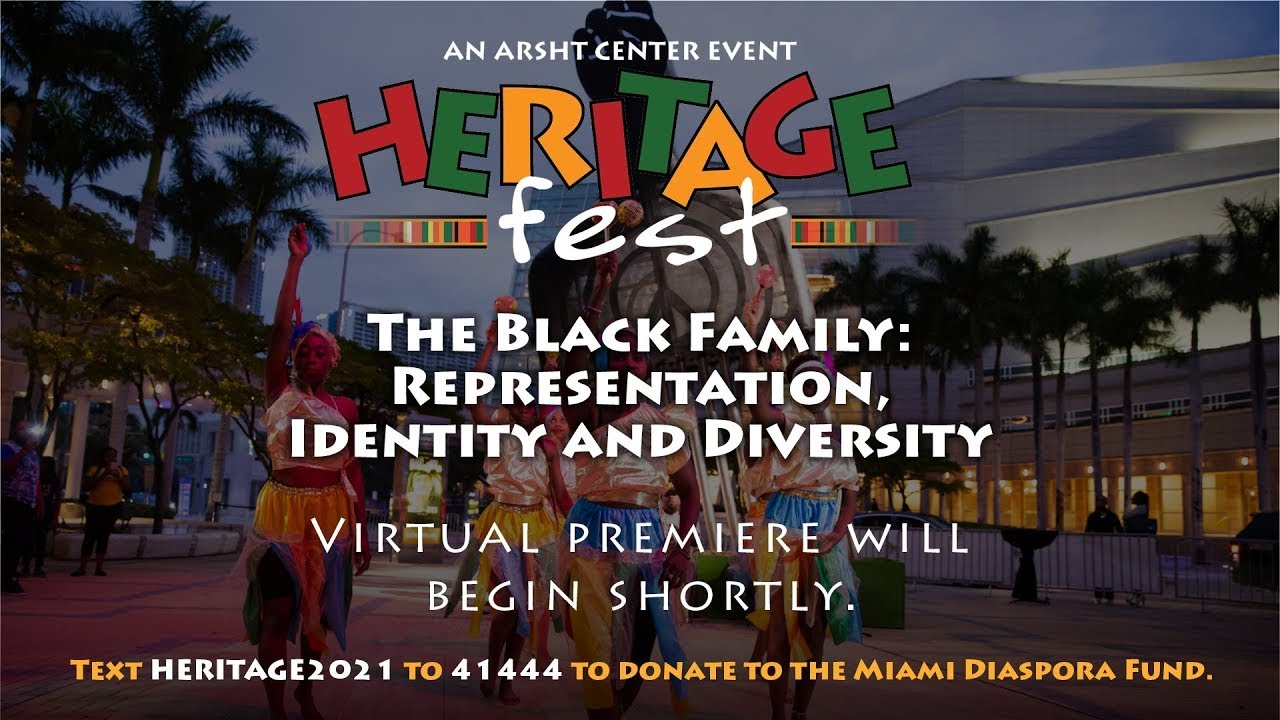 Heritage Fest 2021 – The Black Family: Representation, Identity and Diversity