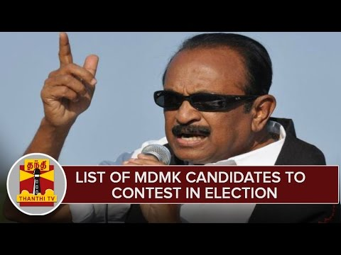 TN-Elections-2016--List-Of-MDMK-Candidates-To-Contest-in-Election--Thanthi-TV