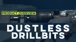 Dustless Drill Bits | Overview