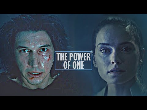 Ben & Rey || The Power Of One