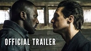 The Dark Tower   Official Trailer  Hd