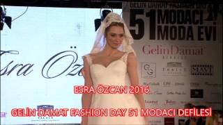 Esra Özcan 2016 Gelinlik Defilesi - 51 Moda Evi - Gelin Damat Fashion Day 2016
