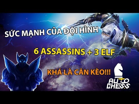 Sức Mạnh Của Đội Hình 6 Assassins + 3 ELF | Khá Là Cân Kèo - Trâu Auto Chess - Thời lượng: 50:06.