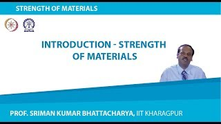 Lecture - 1 Introduction - Strength Of Materials