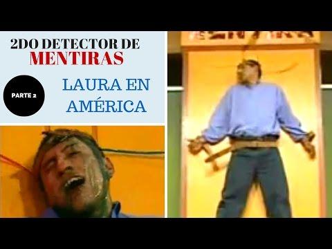 Segundo detector de mentiras - laura bozzo (parte 2)