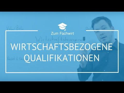Fachwirt Prüfung - Wirtschaftsbezogene Qualifikationen - Aufbau & Punkte z.B. Wirtschaftsfachwirt