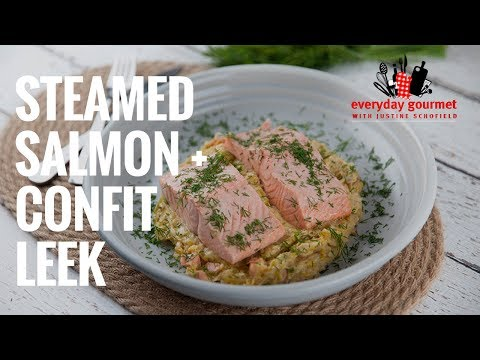 Steamed Salmon with Confit Leek & Smoked Salmon | Everyday Gourmet S7 E87