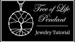 How to Make a Tree of Life Pendant : Easy Wire Wrapped Jewelry Tutorial Part 2 - YouTube