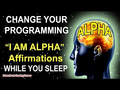"""i Am Alpha"" Affirmations While You Sleep! Program Your Mind Power For Wealth & Success! Alpha Male"