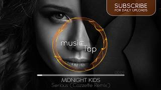Midnight Kids — Serious (with Matthew Koma) (Cazzette Remix)