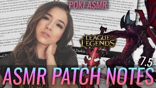League of Legends Patch 7.5 notes ASMR ^_^ by pokimane