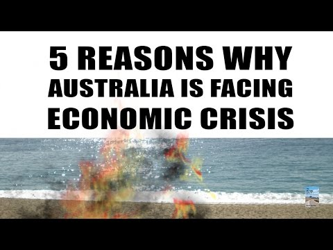 5 Reasons Why Australia Is Facing Economic CRISIS & COLLAPSE!
