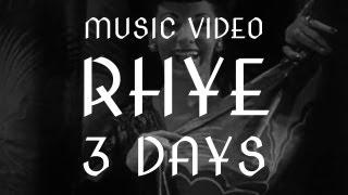 3 Days Rhye