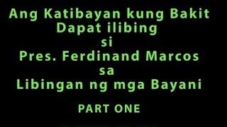 image of Katibayan kung Bakit Dapat ilibing si Pres. Ferdinand Marcos sa LnmB Part 1