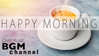 Download Video Happy Morning Cafe Music - Relaxing Jazz & Bossa Nova Music For Work, Study, Wake up MP3 3GP MP4