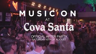 Music On goes to Cova Santa 06/08/2016