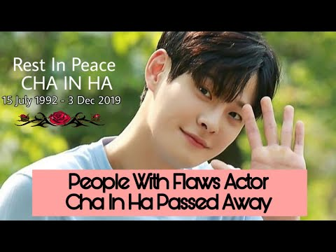 Love With Flaws Actor CHA IN HA 차인하 Found Dead | Rest In Peace Cha In Ha