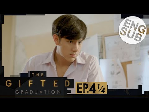 [Eng Sub] The Gifted Graduation | EP.4 [1/4]
