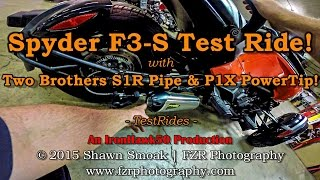 5. Spyder F3-S with Two Brothers S1R Exhaust & P1X PowerTip! | TestRides