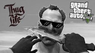 BEST GTA 5 THUG LIFE MOMENTS COMPILATION ( GTA 5 Funny Moments )